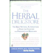 The Herbal Drugstore by Linda B White